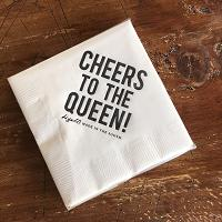 Cheers to the Queen napkins